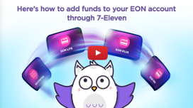 How to add funds to your EON Account through 7-eleven?